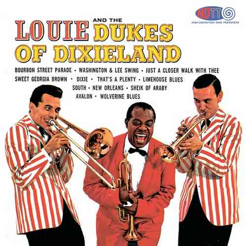 Louis Armstrong, Dukes Of Dixieland - Louie And The Dukes Of Dixieland (2014 24/96 FLAC)