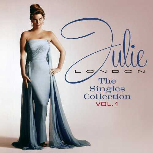 Julie London - The Singles Collection, Vol. 1 (2010 FLAC)