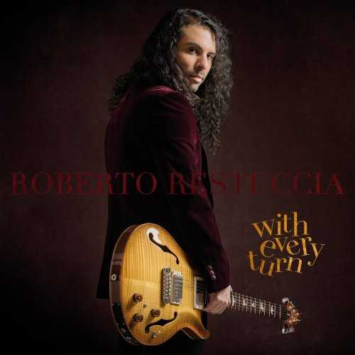 Roberto Restuccia - With Every Turn (2021 FLAC)