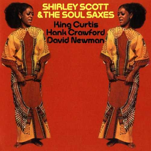 Shirley Scott, The Soul Saxes - Shirley Scott, The Soul Saxes (2004 24/192 FLAC)