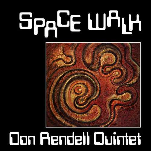 Don Rendell Quintet - Space Walk. Remastered 2020 (2021 24/96 FLAC)