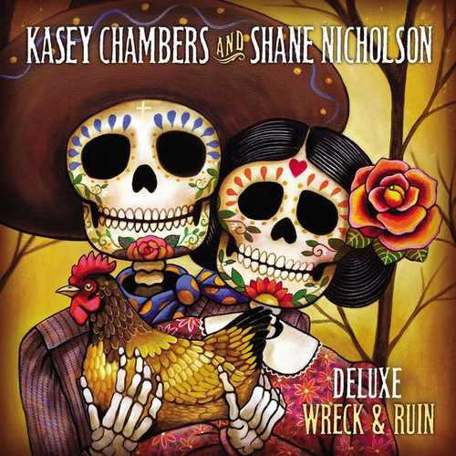 Kasey Chambers - Wreck And Ruin. Deluxe Edition (2012 FLAC)