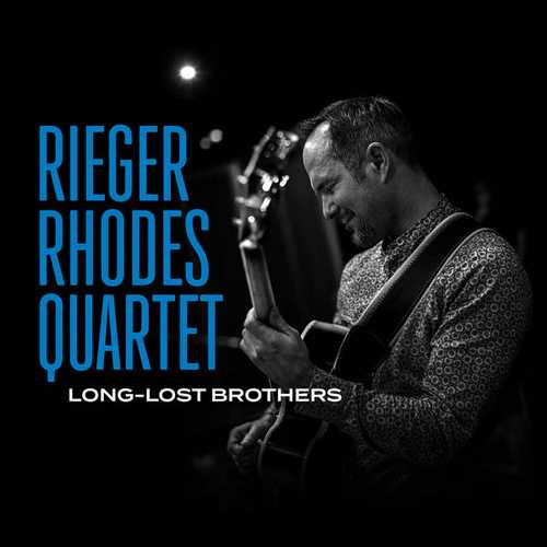 Rieger Rhodes Quartet - Long Lost Brothers (2021 24/48 FLAC)