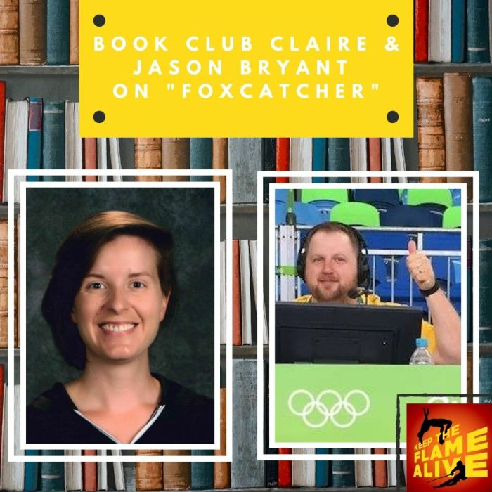 "Graphic that says, ""Book Club Claire & Jason Bryant on 'Foxcatcher'."" It has a headshot of Book Club Claire and a picture of the dulcet tones of Jason Bryant, wrestling announcer at the Rio 2016 Olympics."