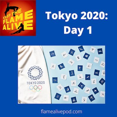 Keep the Flame Alive logo - Tokyo 2020: Day 1 - picture of Tokyo 2020 logo and pictograms.