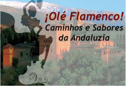 ¡Olé! Caminhos e Sabores da Andaluzia em SP e SJC