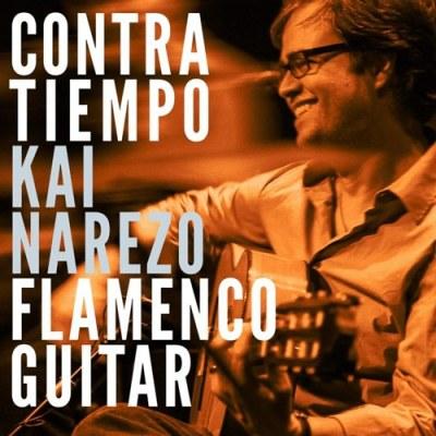 Contra Tiempo - Kai Narezo Flamenco Guitar