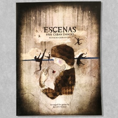 Escenas Five Cuban Dances by Ignacio Cervantes - Arranged for guitar by Scott Wolf