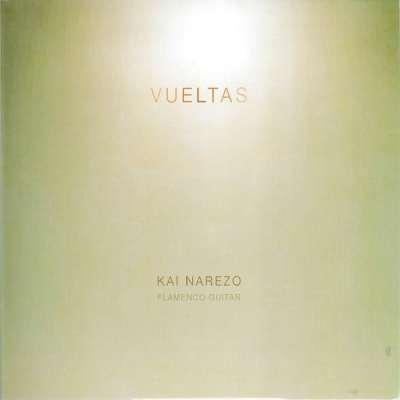 Vueltas - Kai Narezo Flamenco Guitar