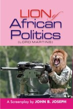 Lion of African Politics