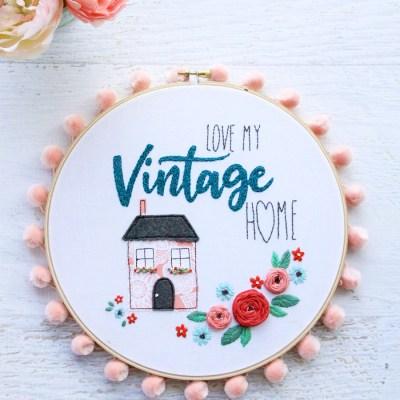 Love My Vintage Home Embroidery Hoop Pattern