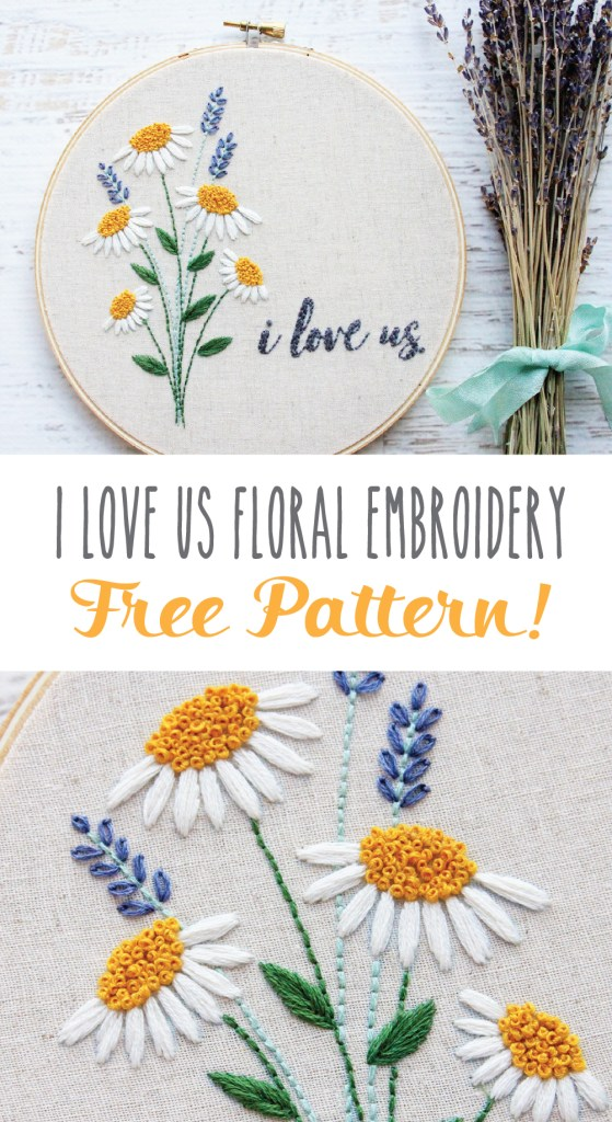 I Love Us Free Floral Embroidery Pattern