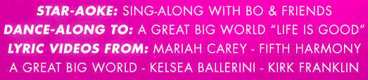"""Star-Aoke: Sing-Along with Bo & Friends Dance-Along to: A Great Big World """" Life is Good"""" Lyric Videos From: Mariah Carey - Fifth Harmony A Great Big World - Kelsea Ballerini - Kirk Franklin"""