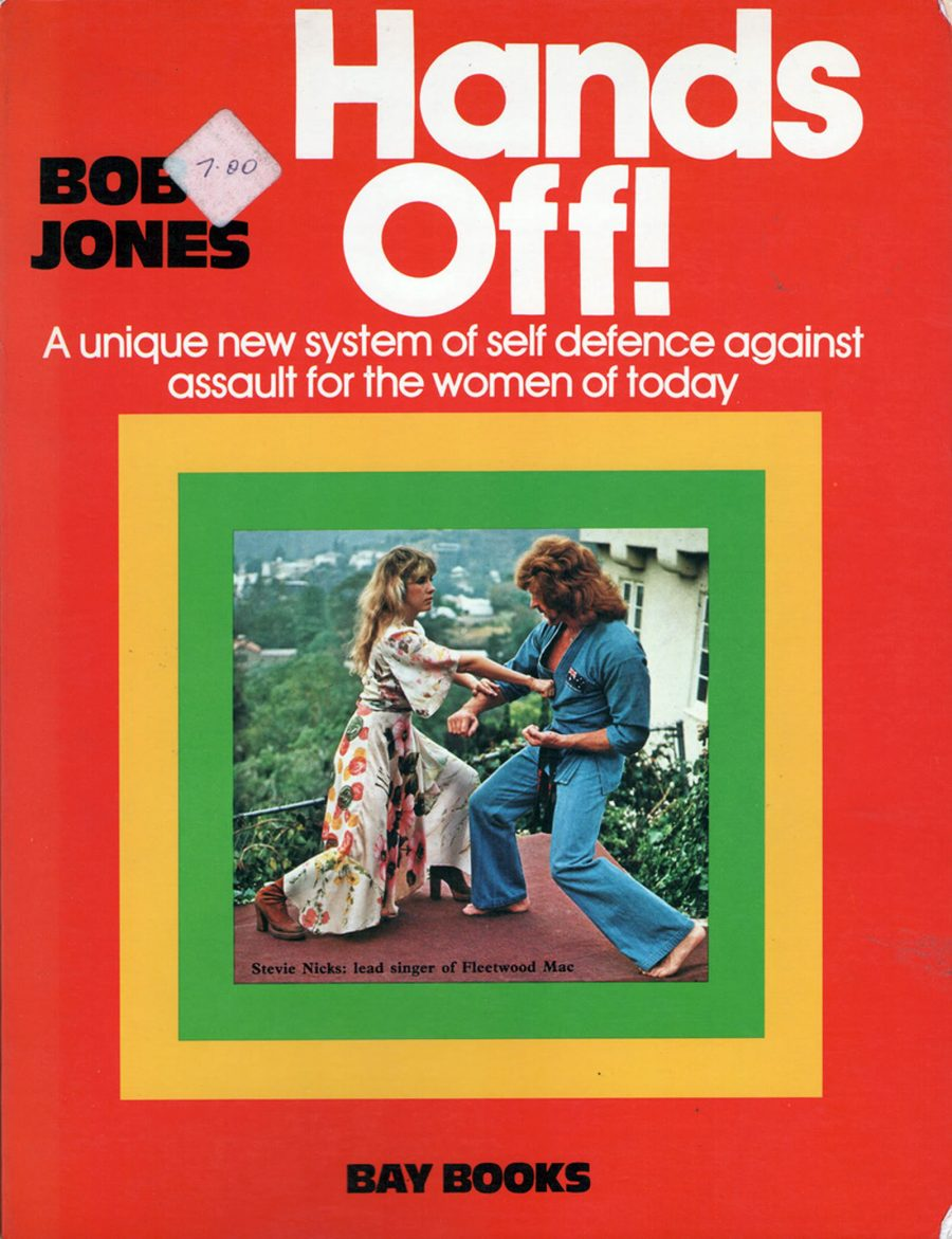 stevie nicks Hands Off!- A Unique New System of Self Defence Against Assault for the Women of Today