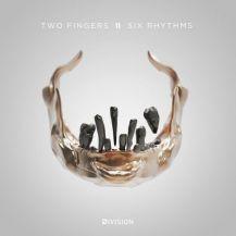 94. Two Fingers – Six Rhythms EP