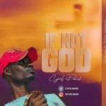 [Music] Cyril David – If Not God