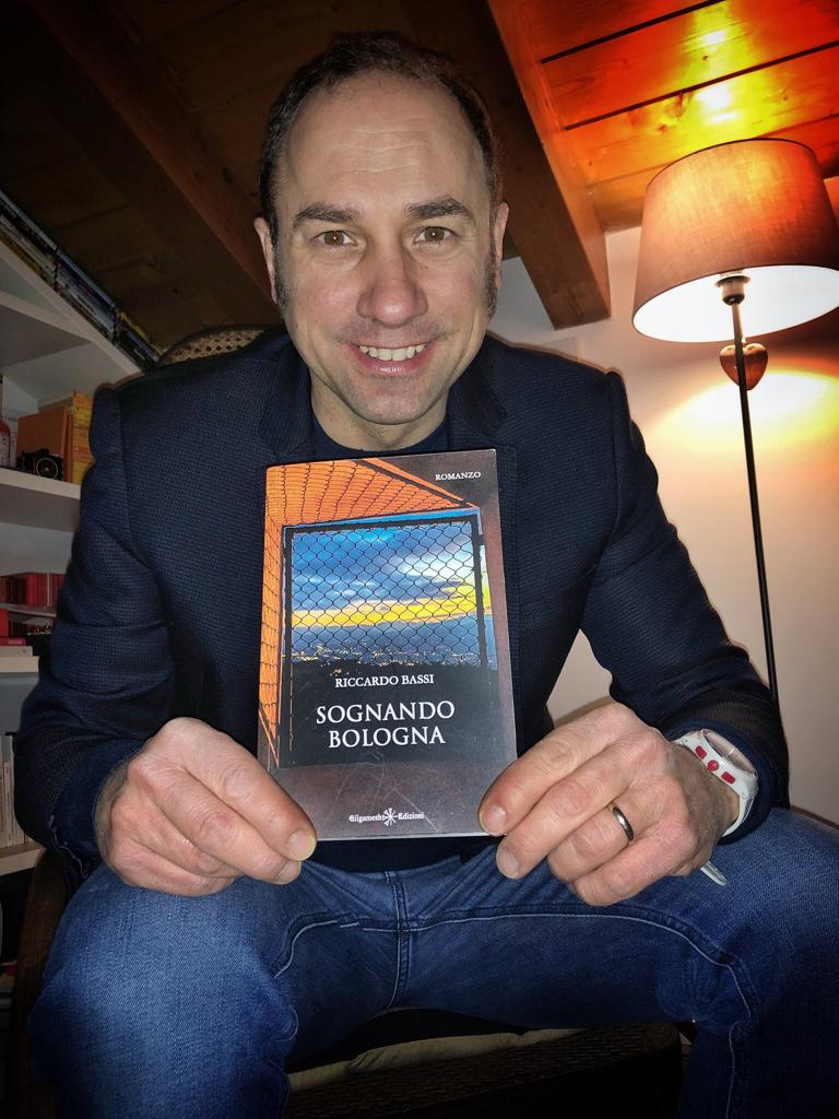 """Intervista allo scrittore Riccardo Bassi che presenta il suo nuovo romanzo """"Sognando Bologna"""""""