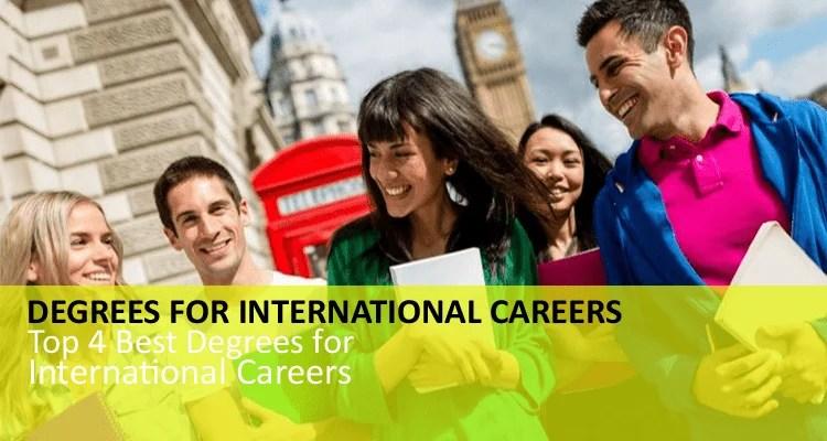 Degrees for International Careers
