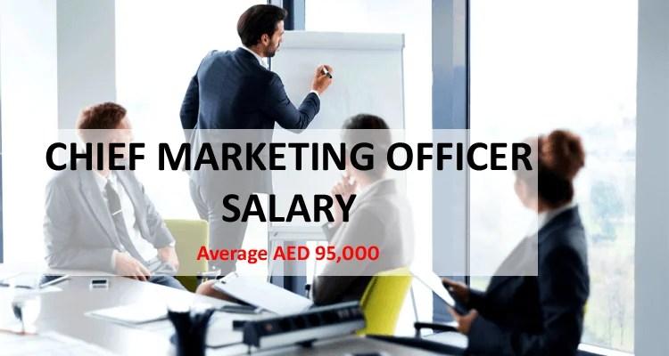Chief Marketing Officer CMO Salary Dubai