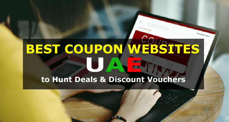 Best Coupon Websites in UAE to Hunt Deals and Discount Vouchers
