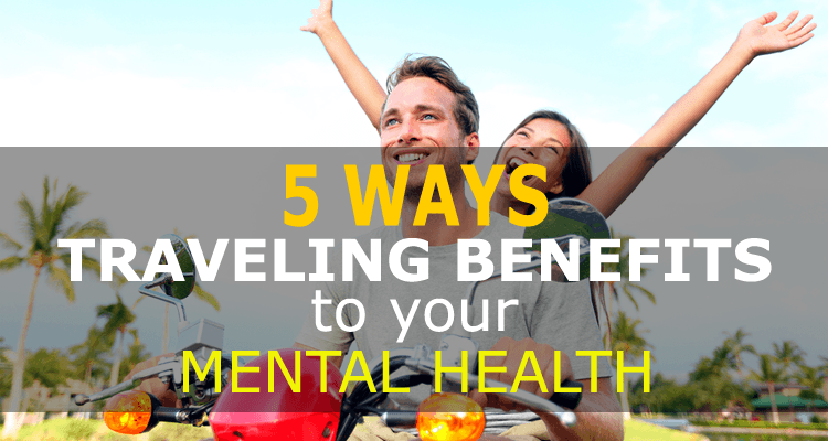 Traveling Benefits to Mental Health