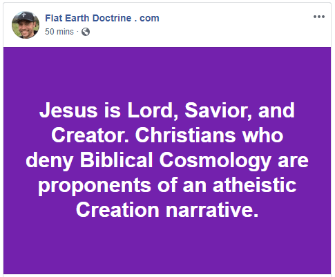 Nathan Roberts Flat Earth Doctrine Christians Who Deny Flat Earth Are Proponents Of Atheism