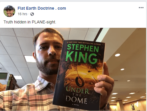 Nathan Roberts Flat Earth Zealot points to Stephen King Under the Dome book