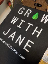 Grow with Jane Shirts