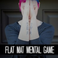 Flat Mat Mental Game