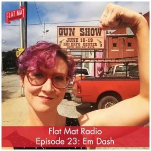 episode-23-em-dash