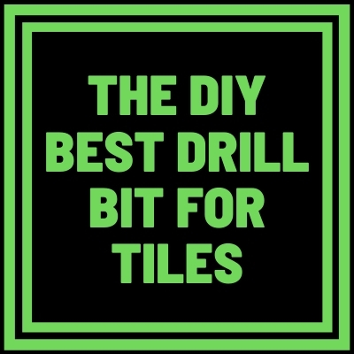 Best drill bit for tiles