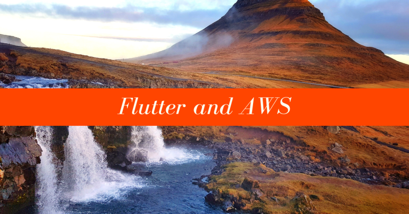 Flutter and AWS