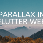Parallax in Flutter Web_mob_cmp