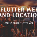 flutter web and Location_mob_cmp