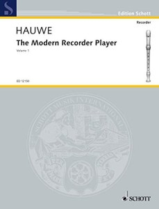 Hauwe, W. van, The Modern Recorder Player vol. I,