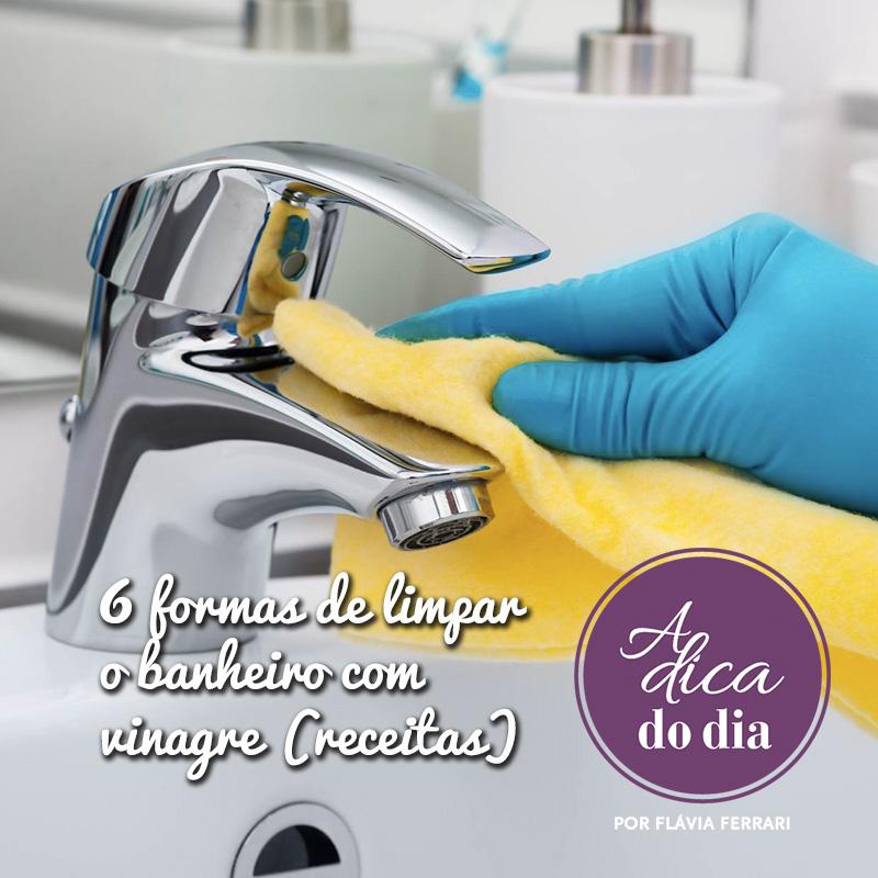 aprenda a limpar o banheiro com vinagre