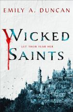 Cover of Wicked Saints one of my honourable mentions for Calendar Girls August 2019