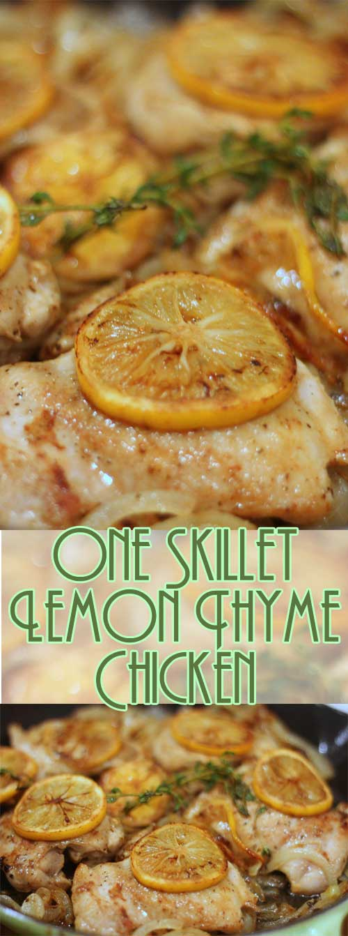 You'll be amazed at how quickly this recipe for Easy One Skillet Lemon Thyme Chicken comes together. Did I mention it's all done in one skillet? This easy to make and clean up, I am sure you you will fall in love. #easydinner #chickenrecipe #oneskillet #onepan
