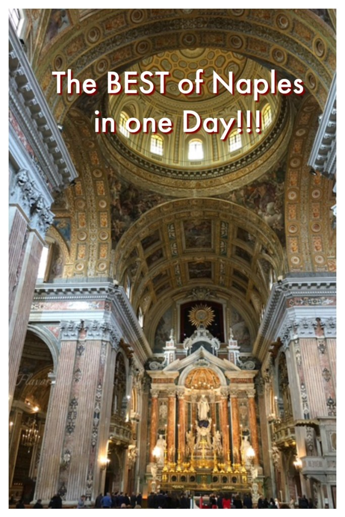 Best of Naples in One Day