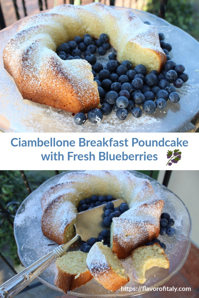 Ciambellone Breakfast Poundcake with Fresh Blueberries is also great for dessert! Or dare I say anytime?!
