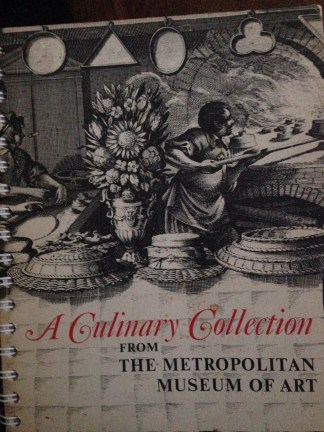 """The 1973 """"A Culinary Collection From the Metropolitan Museum of Art."""""""