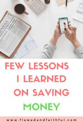 Few Lessons I Learned on Saving Money