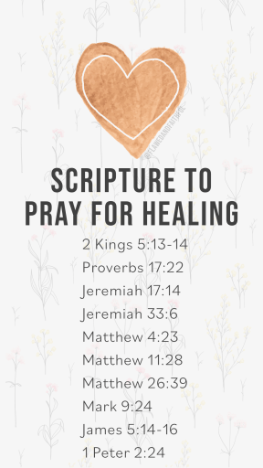 scriptures to use when praying for healing, scripture to pray for healing, how to pray God's Word for healing