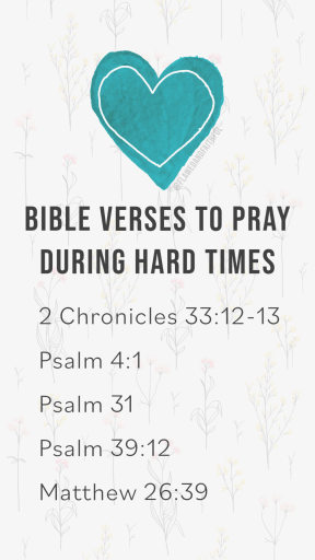 scriptures to use when praying, bible verses to pray during hard time