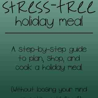 Stress-Free Holiday Meal