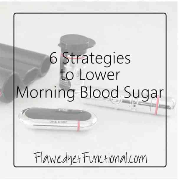 6 Strategies to Lower BG