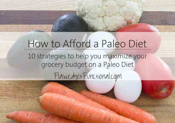 How to Afford Paleo