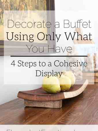 How to Decorate a Buffet Using Only What You Have