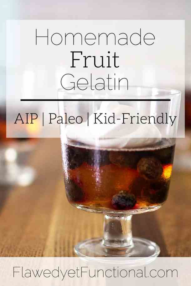 homemade fruit gelatin