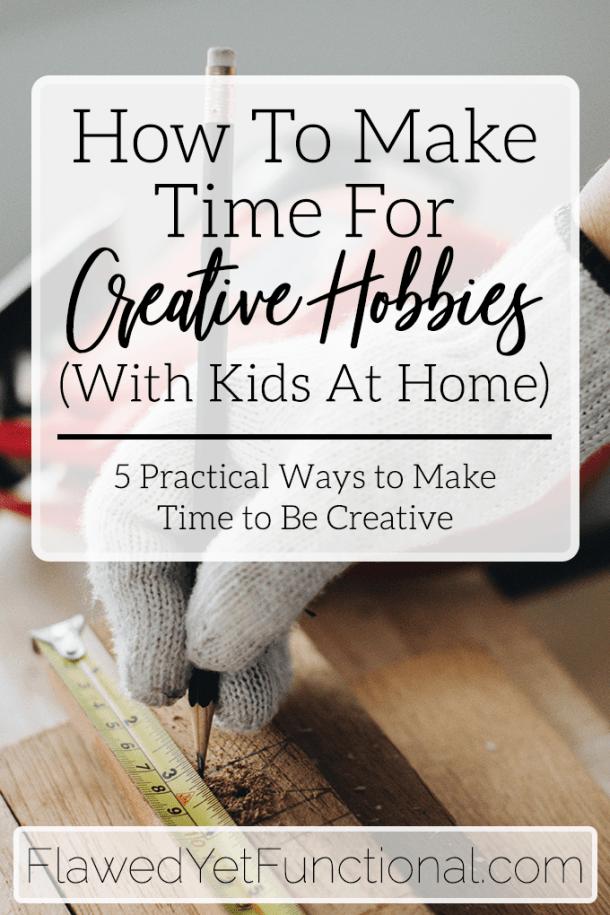 Make Time to Be Creative